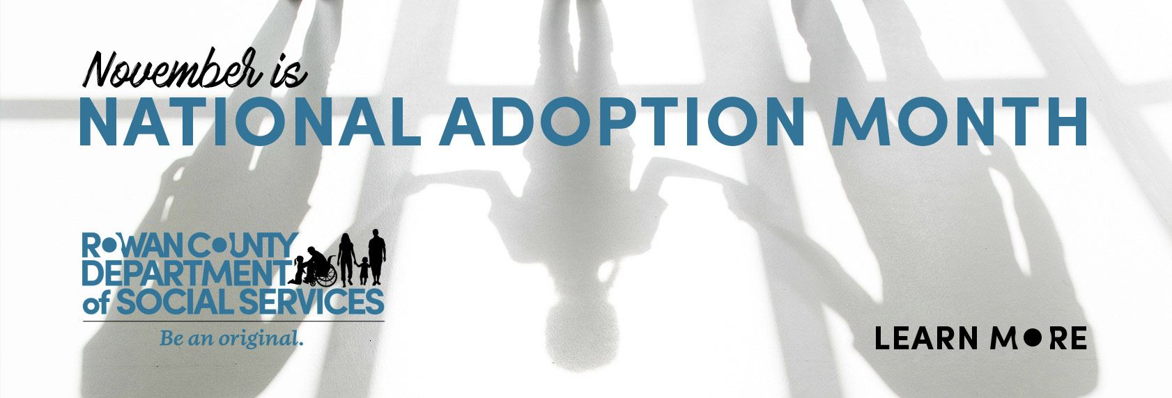 November is National Adoption Month - Learn More